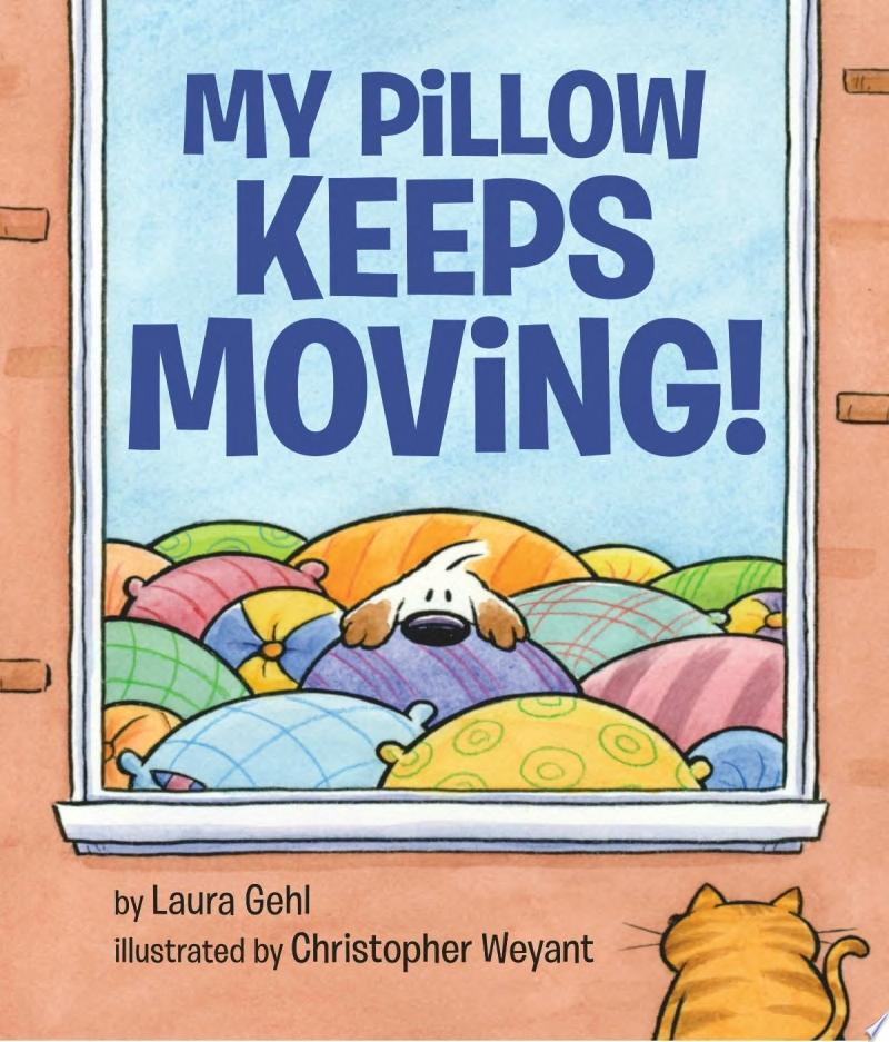 "Image for ""My Pillow Keeps Moving"""