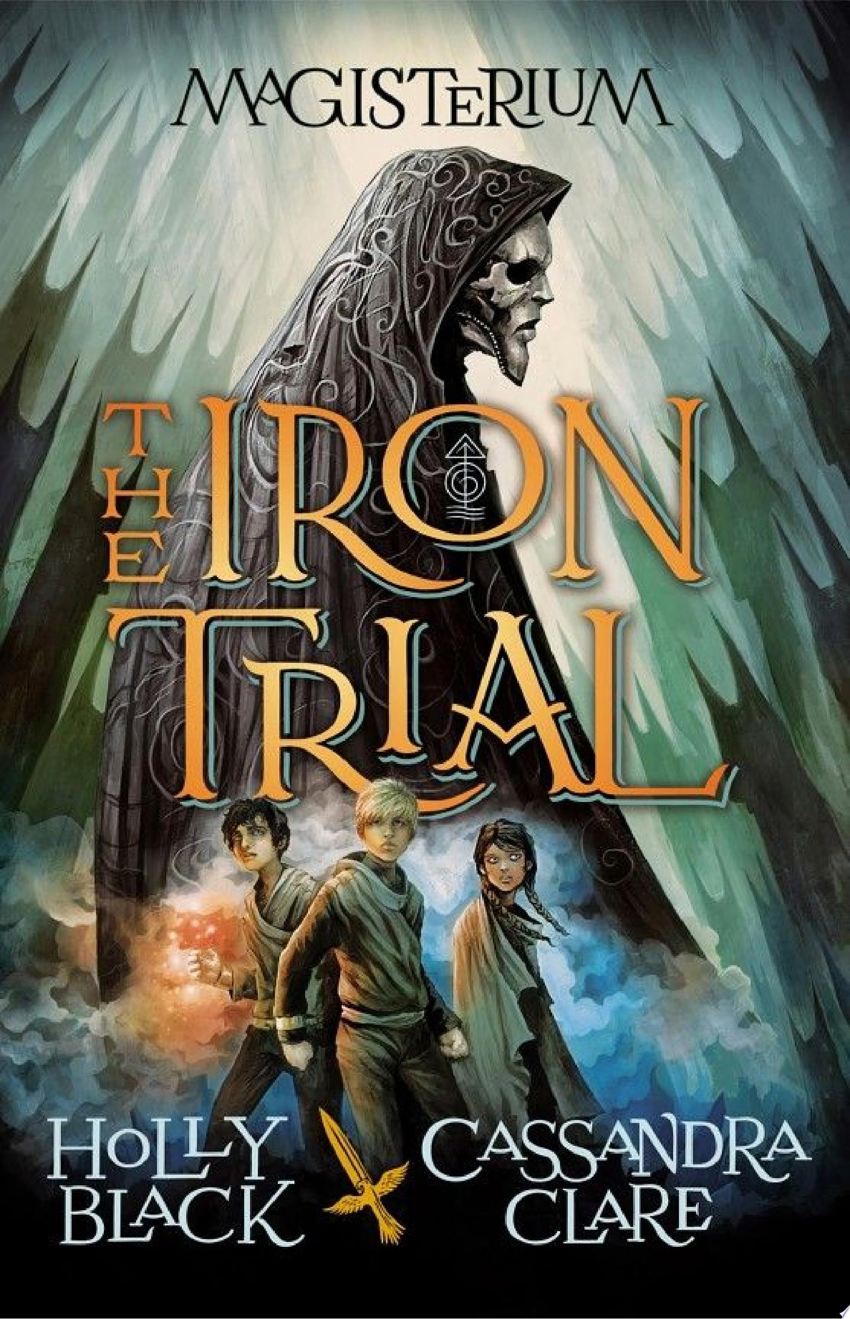 "Image for ""The Iron Trial (Magisterium #1)"""