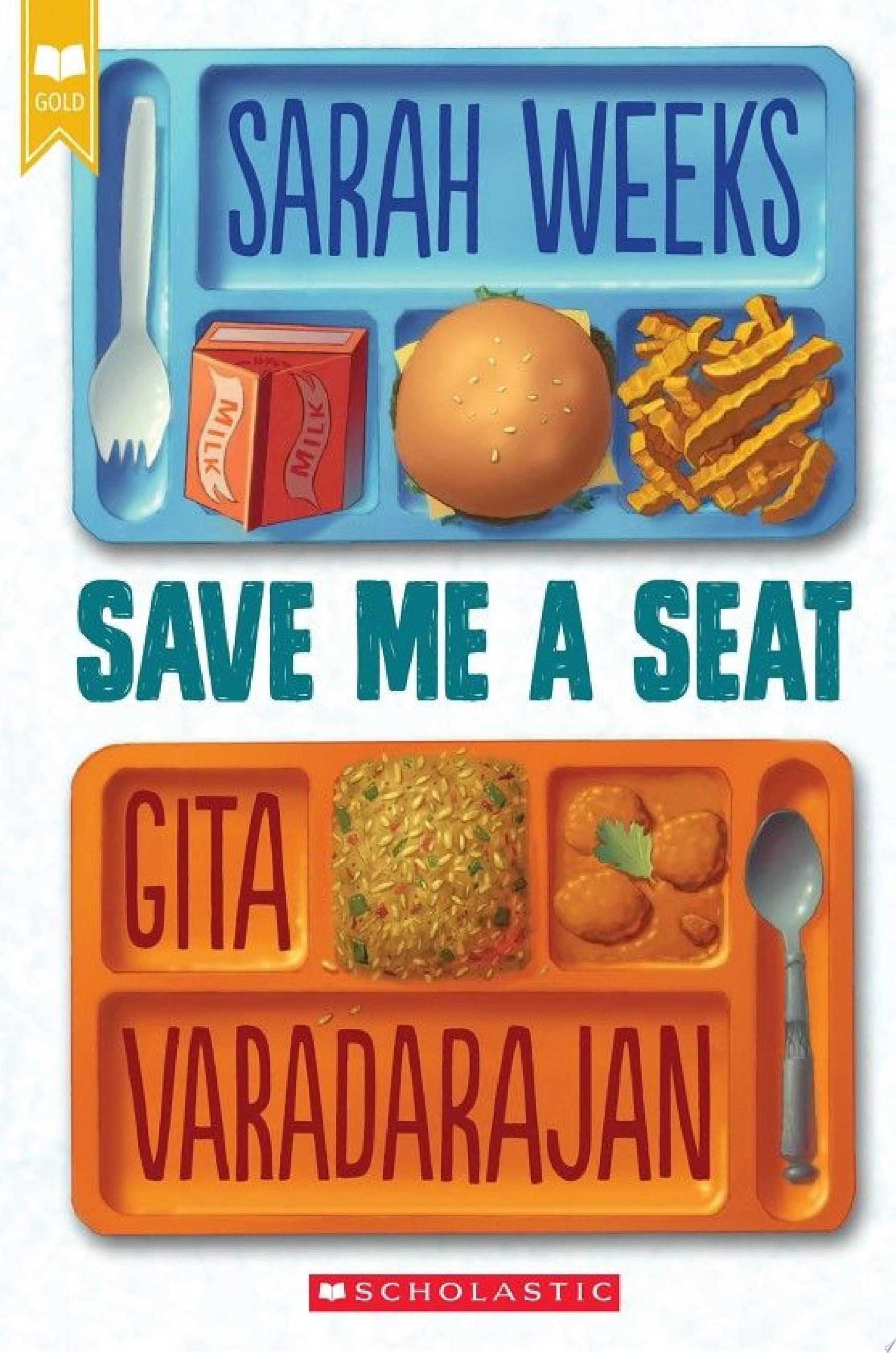 "Image for ""Save Me a Seat (Scholastic Gold)"""