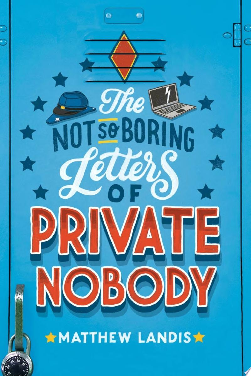 "Image for ""The Not So Boring Letters of Private Nobody"""