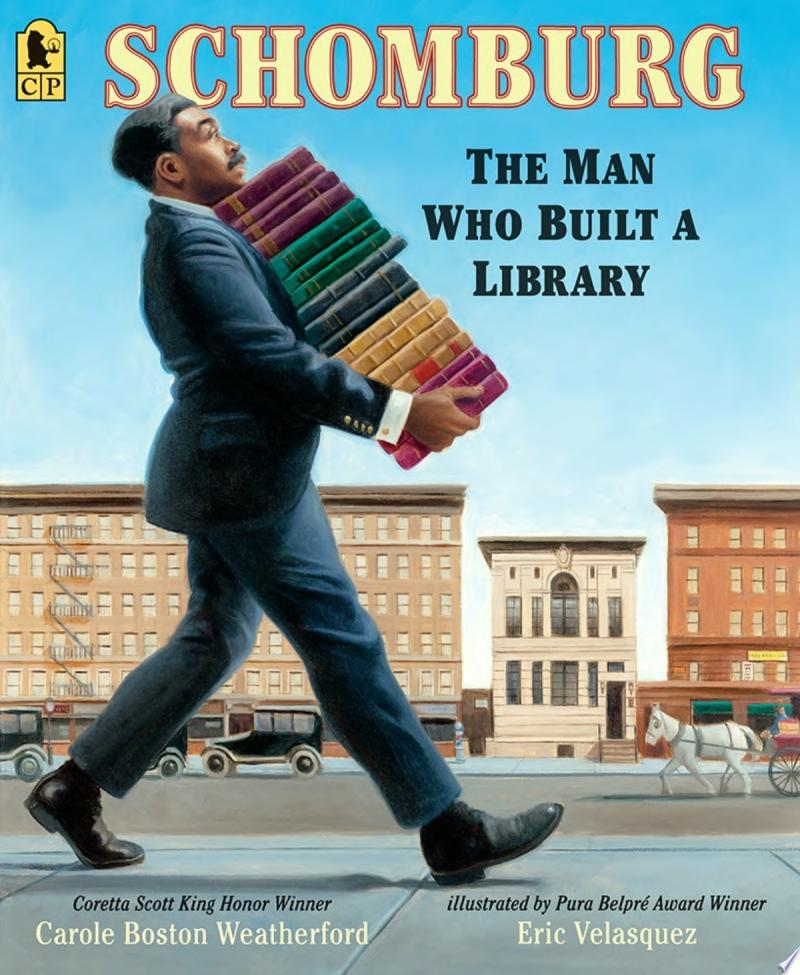"Image for ""Schomburg: the Man Who Built a Library"""