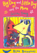 "Image for ""Big Dog and Little Dog Visit the Moon"""