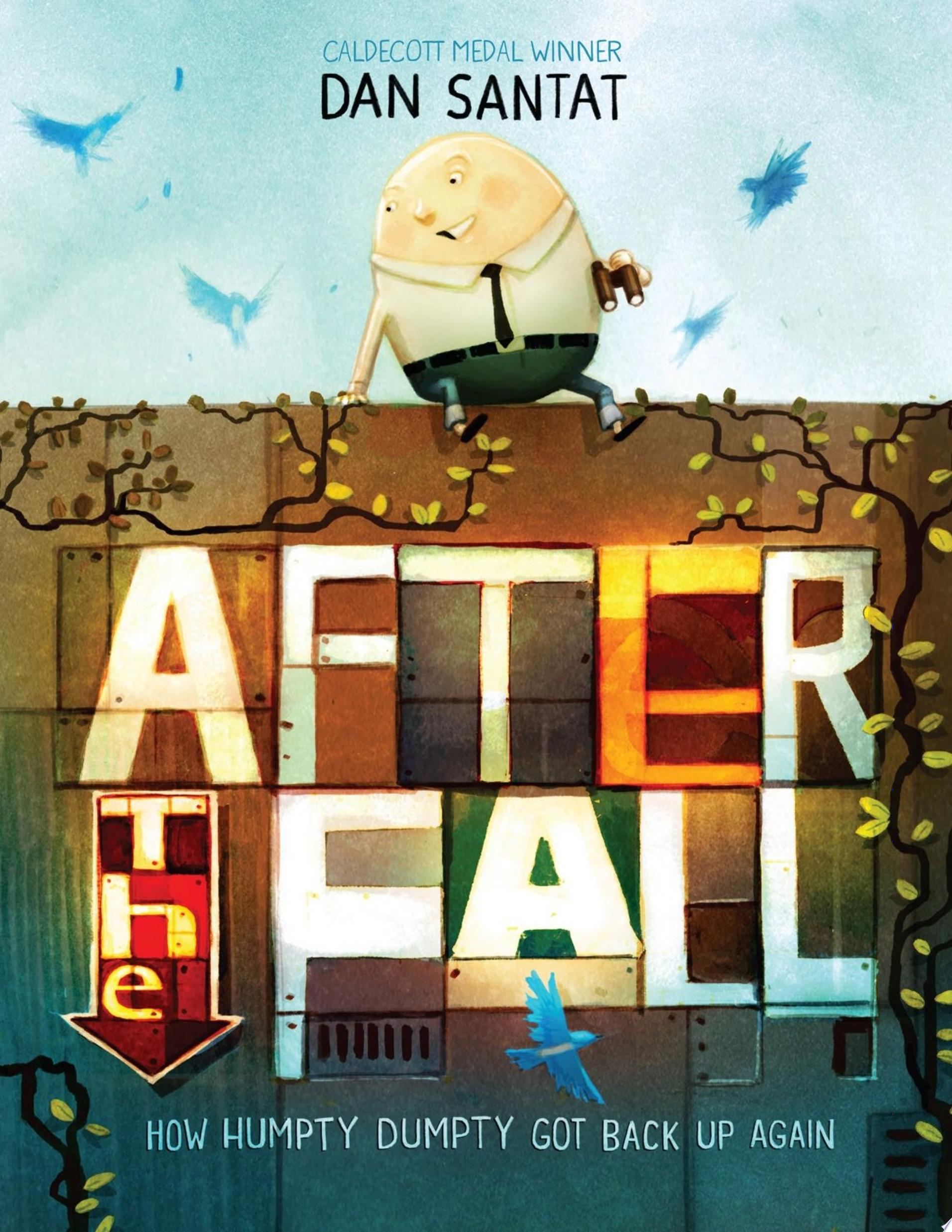 "Image for ""After the Fall (How Humpty Dumpty Got Back Up Again)"""