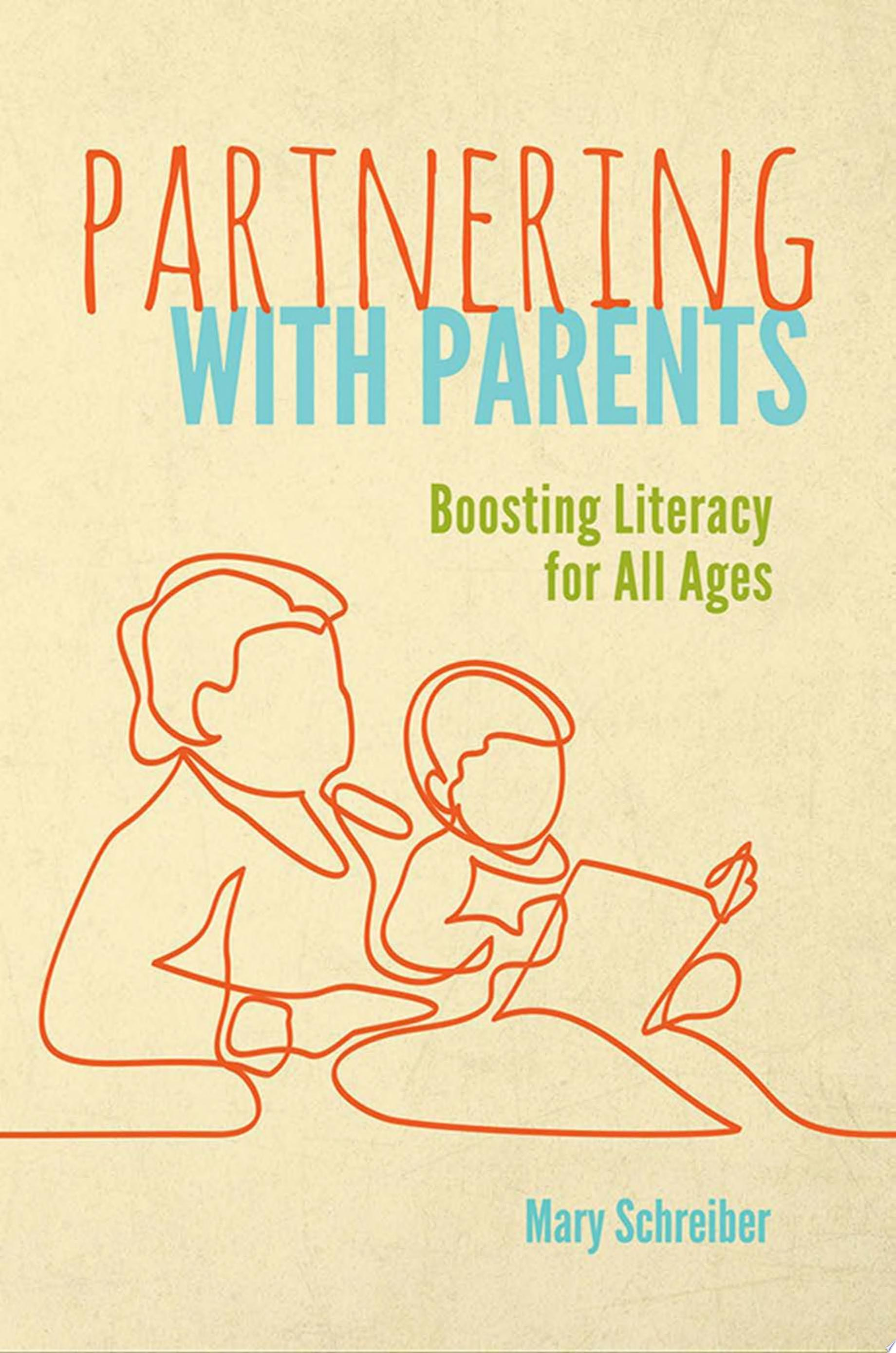 "Image for ""Partnering with Parents: Boosting Literacy for All Ages"""
