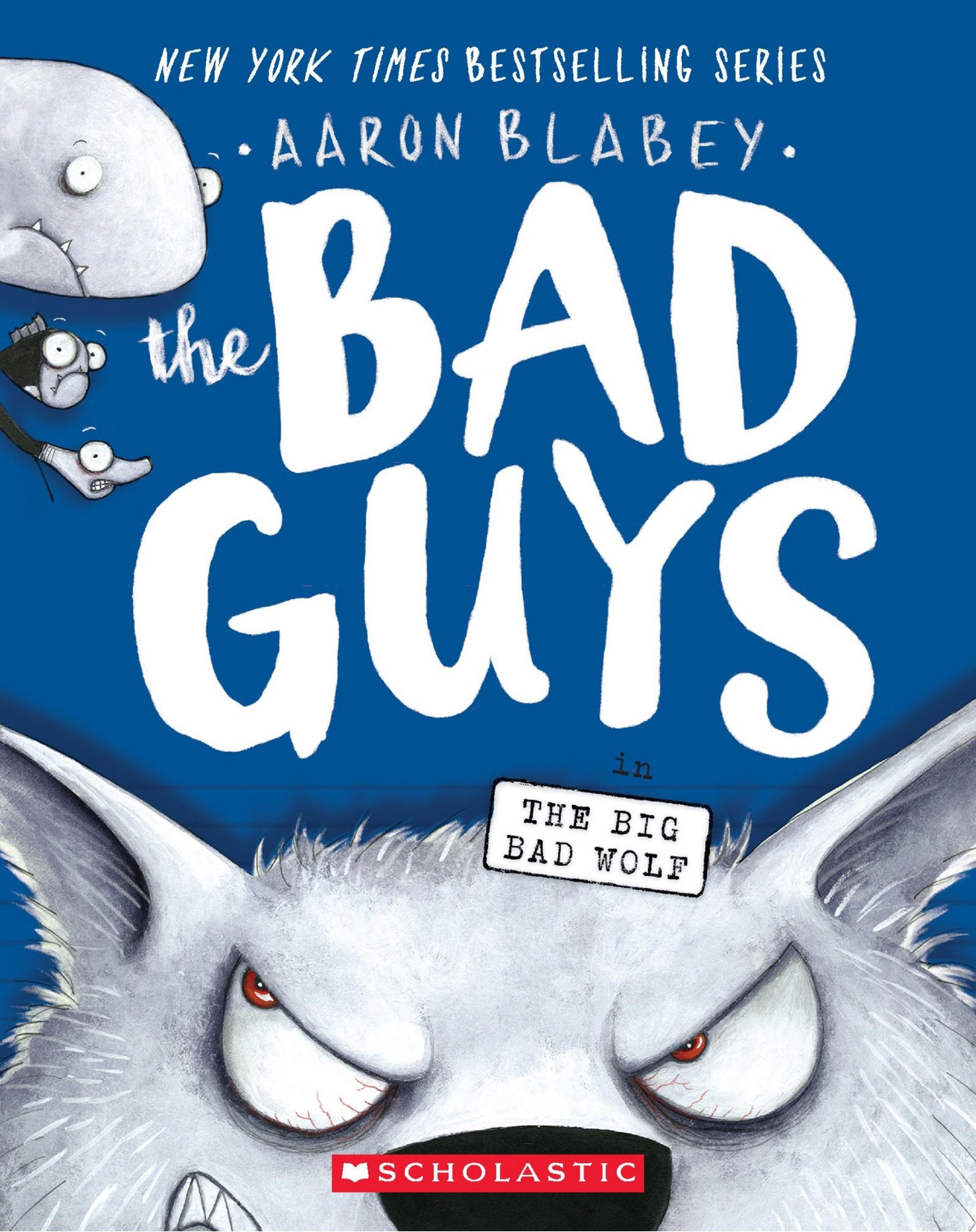 "Image for ""The Bad Guys in the Big Bad Wolf (The Bad Guys #9)"""