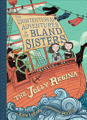 "Image for ""The Jolly Regina (The Unintentional Adventures of the Bland Sisters Book 1)"""