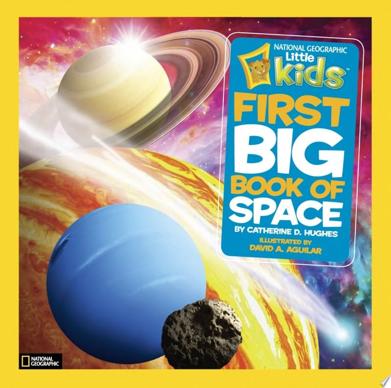 "Image for ""National Geographic Little Kids First Big Book of Space"""