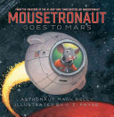 "Image for ""Mousetronaut Goes to Mars"""
