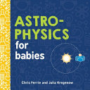 "Image for ""Astrophysics for Babies"""