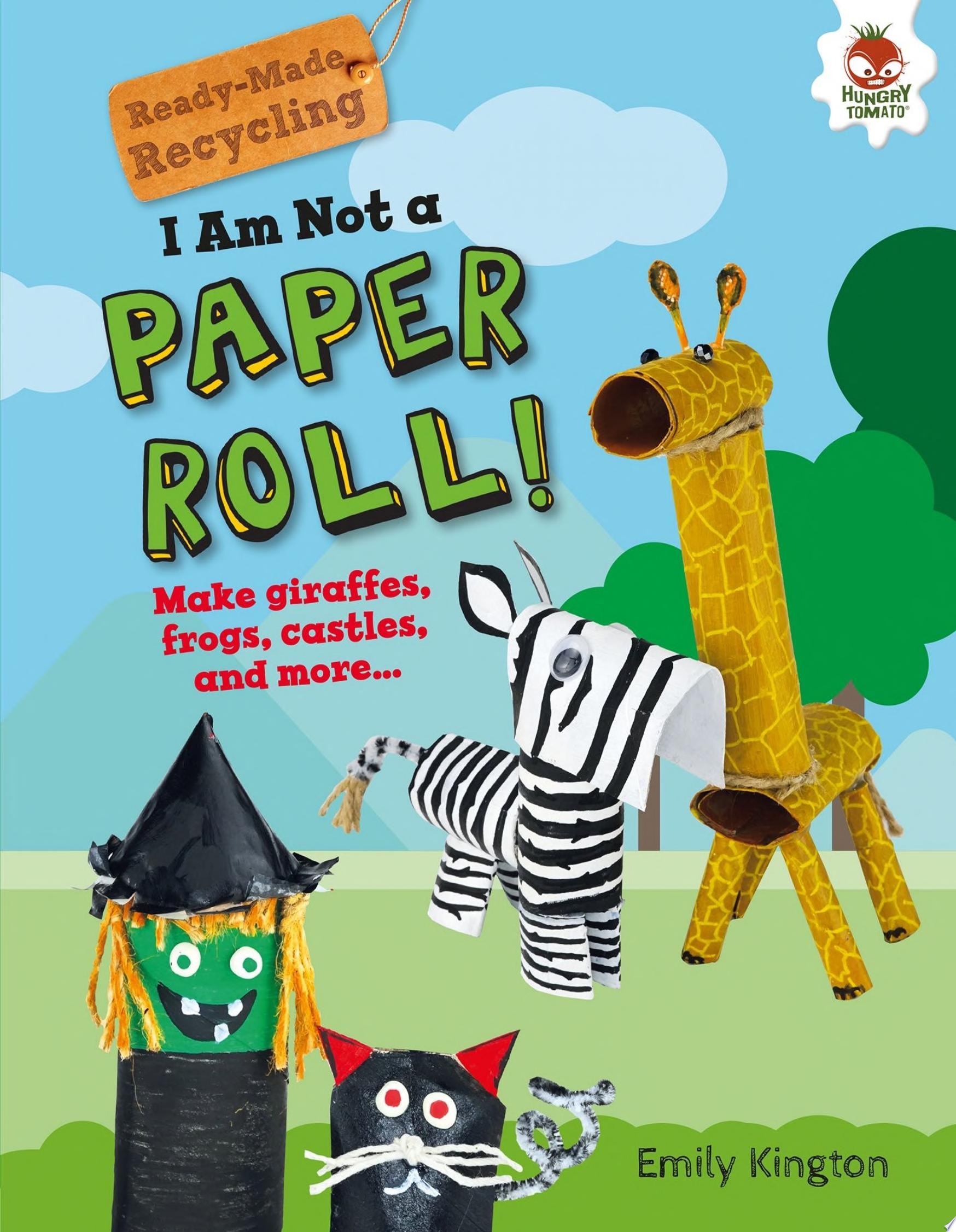 "Image for ""I Am Not a Paper Roll!"""