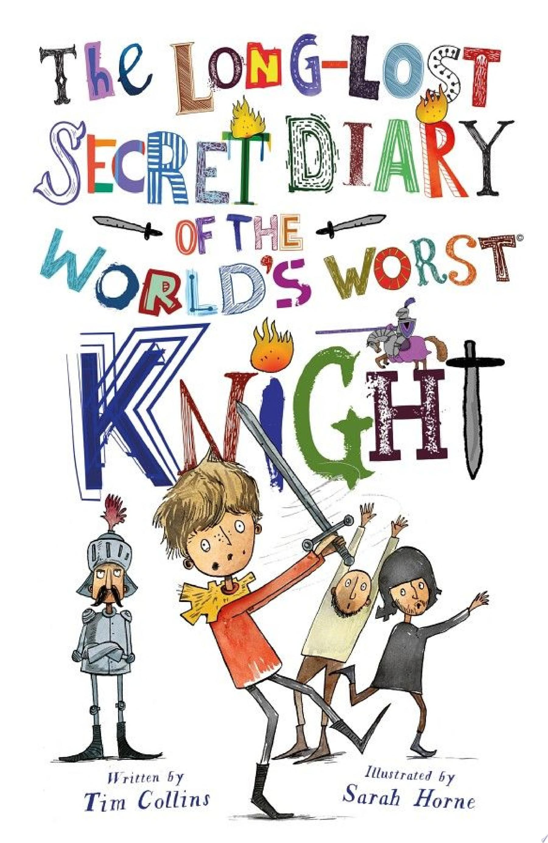 "Image for ""The Long-Lost Secret Diary of the World's Worst Knight"""