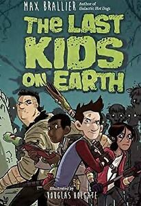 "Book cover for ""The Last Kids on Earth"""