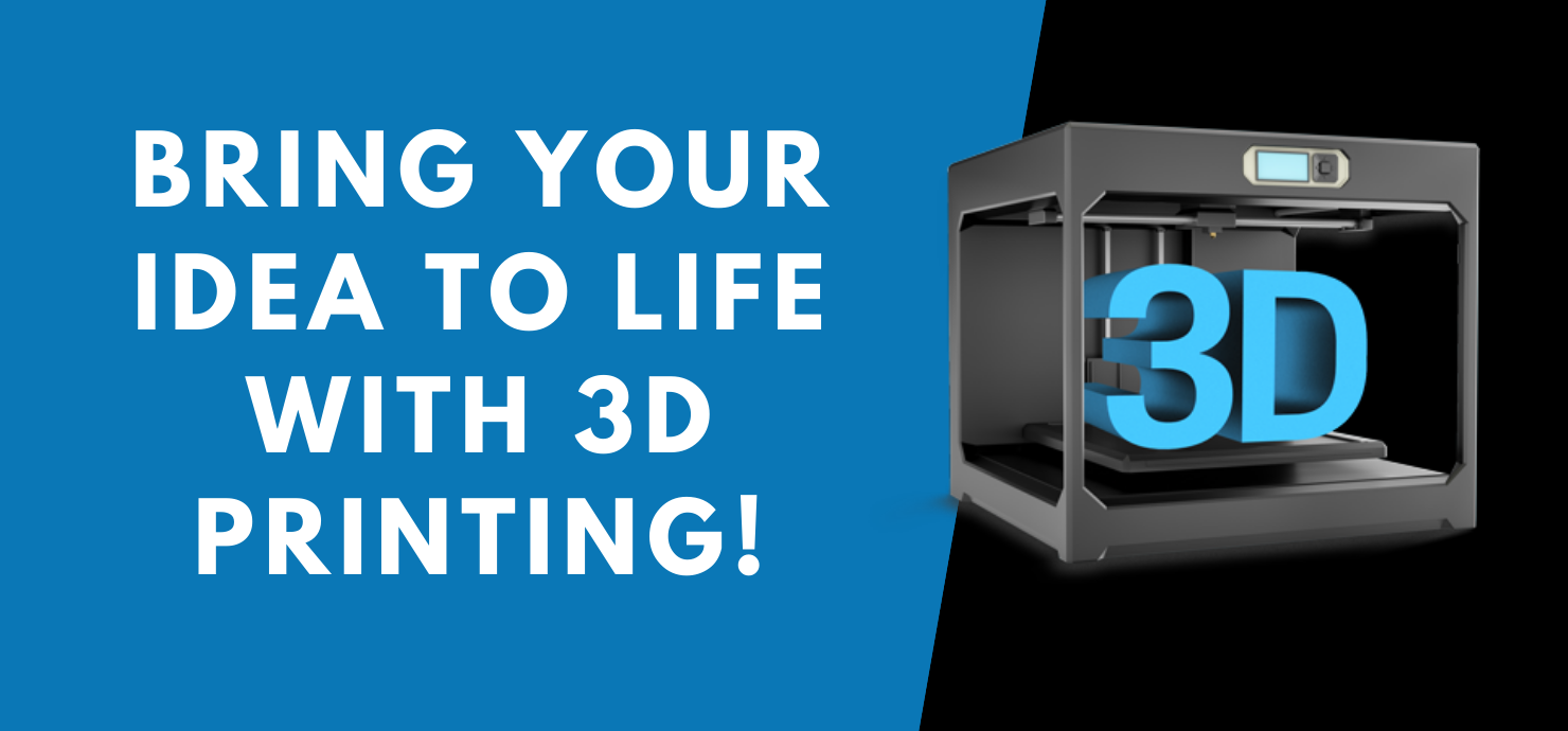 "Slide that reads, ""3D Printing Service Available! Bring your idea to life!"""