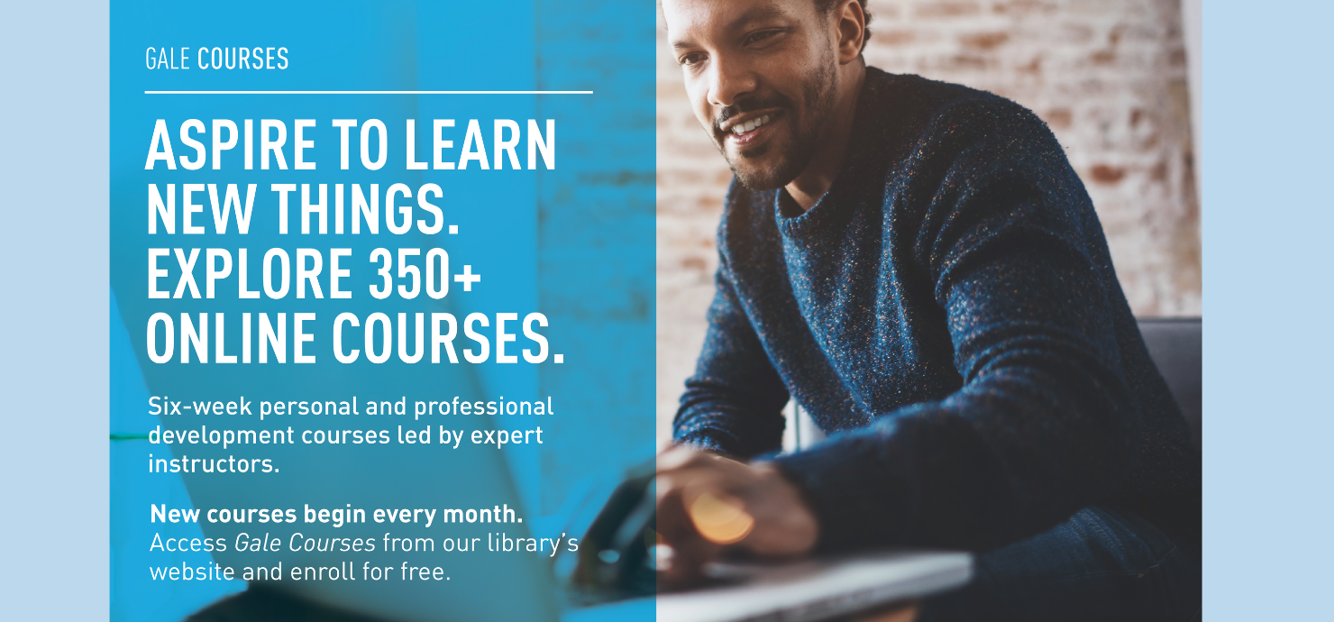 "Slide for Gale Courses online learning that reads ""Aspire to learn new things. Explore 350+ online courses."""