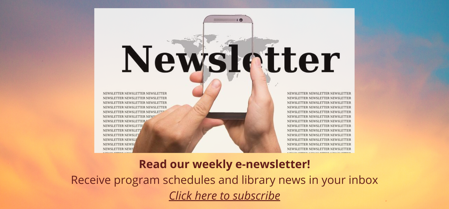 Click to signup for our electronic newsletter