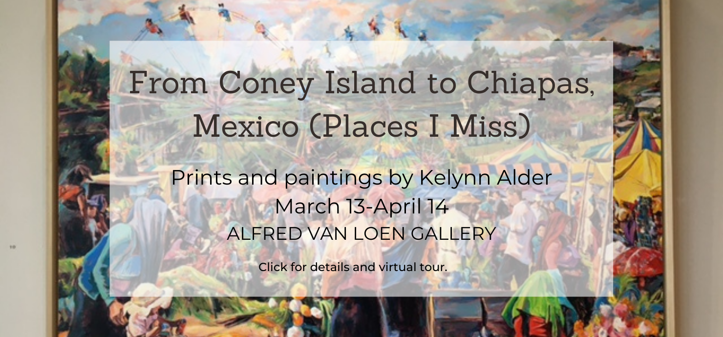 "A graphic announcing ""From Coney Island to Chiapas, Mexico (Places I Miss),"" an exhibit of paintings by Kelynn Alder, on display in the gallery March 13 to April 14."