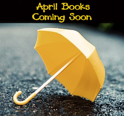 April Books Coming Soon Graphic