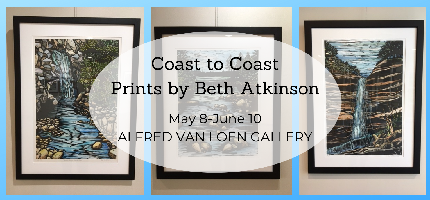 Graphic announcing the Coast to Coast exhibit of prints by Beth Atkinson on display in the Alfred van Loen Gallery from May 8 to June 10.