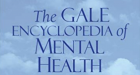 The Gale Encyclopedia of Mental Health resource cover