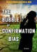 Bubble of Confirmation Bias Graphic